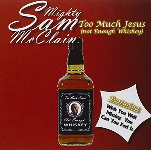 Too Much Jesus (Not Enough - Sam Mighty Cd