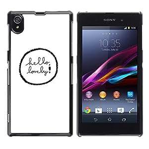 Be Good Phone Accessory // Dura Cáscara cubierta Protectora Caso Carcasa Funda de Protección para Sony Xperia Z1 L39 C6902 C6903 C6906 C6916 C6943 // So Love Quote White