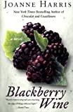Blackberry Wine, Joanne Harris, 0380815923