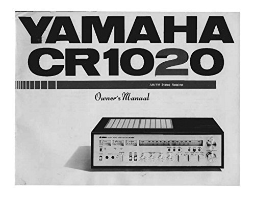 Yamaha CR-1020 Receiver Owners Instruction Manual Reprint for sale  Delivered anywhere in USA