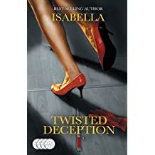Twisted Deception: Love can be dangerous.