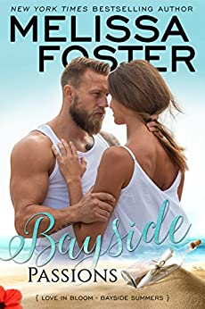 Bayside Passions (Bayside Summers Book 2) by [Foster, Melissa]