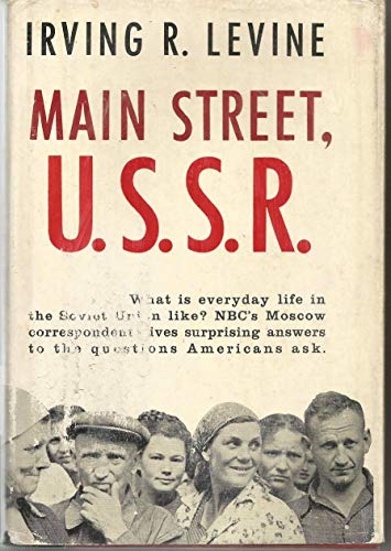 Main Street, U.S.S.R. by Irving R. Levine