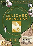 Image of The Lizard Princess: The History of Arcadia
