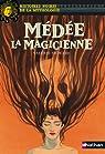 Médée la Magicienne par Sigward
