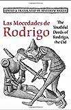 Las Mocedades De Rodrigo: The Youthful Deeds of Rodrigo, the Cid (Medieval Academy Books)