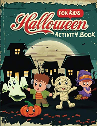 Halloween Activity Book for Kids: Word Search, Connect the Dots, Mazes, Color by Number, and More (Children's Puzzle -