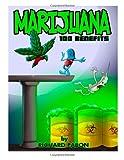 Marijuana: 100 Benefits, Richard Pabon, 1499780869