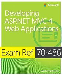 Developing ASP.NET MVC 4 Web Applications: Exam Ref 70-486