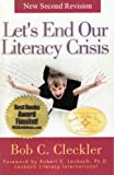 img - for Let's End Our Literacy Crisis, Second Revision: A Desperately Needed Idea Whose Time Has Come book / textbook / text book