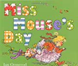 Miss Mouse's Day, Jan Ormerod, 0688163343