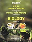 U-Like Sample Papers with Solutions in Biology for Class 12 - CBSE - 2016 Edition