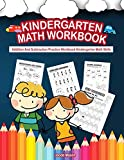 Kindergarten Math Workbook: Addition And