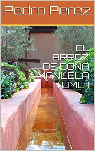 Amazon.com: EL ARROZ DE DOÑA MANUELA TOMO I (Spanish Edition ...
