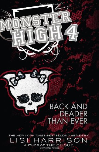Download Monster High: Back and Deader Than Ever pdf