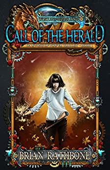 Call of the Herald: Young Adult Epic Fantasy (The Dawning of Power trilogy Book 1) by [Rathbone, Brian]