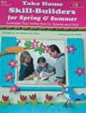 Take Home Skill-Builders for Spring and Summer, Ann Richmond Fisher, 1573101192