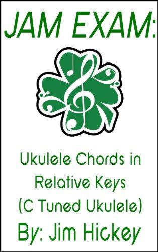 Jam Exam Chord Progressions For C Tuned Ukulele Kindle Edition By