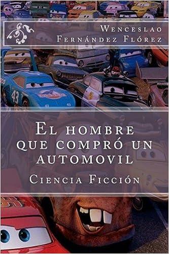 Amazon.com: El hombre que compro un automovil (Spanish ...