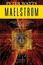 Maelstrom (Rifters Trilogy Book 2)