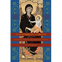 From Judgment to Passion: Devotion to Christ and the Virgin Mary, 800–1200