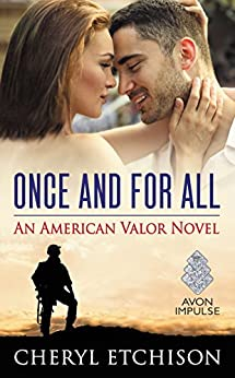 Once and For All: An American Valor Novel by [Etchison, Cheryl]