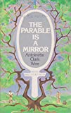 img - for The Parable is a mirror (Bible study book) book / textbook / text book