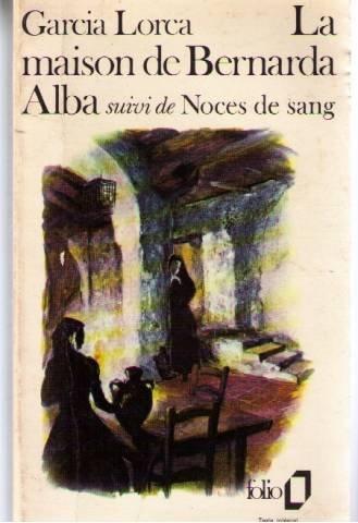 Noces De Sang La Maison De Bernarda Alba [Pdf/ePub] eBook
