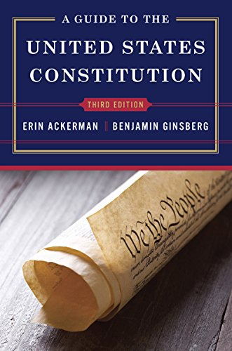 A Guide to the United States Constitution (Third Edition)