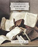 Charles I: Makers of History, Jacob Abbott, 1463796161