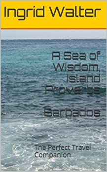 ??BETTER?? A Sea Of Wisdom, Island Proverbs - Barbados: The Perfect Travel Companion. ePortal produtos dotacion BILLY Change Pagina