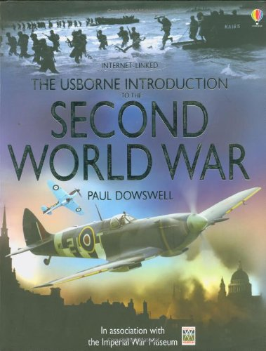 Read Online The Usborne Introduction to the Second World War Internet-Linked pdf epub