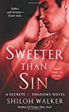 img - for Sweeter Than Sin: A Secrets & Shadows Novel book / textbook / text book