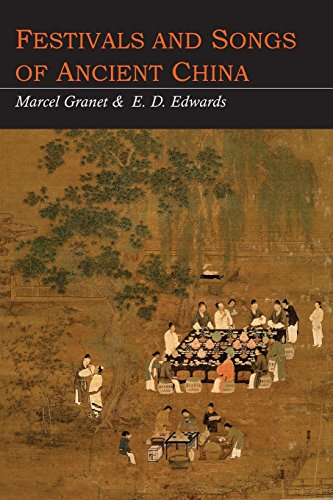 Festivals and Songs of Ancient China by Martino Fine Books