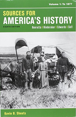 Loose-leaf Version of America's History, Value Edition, Volume 1 8e & Sources for America's History, Volume 1 8e: To
