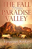 The Fall from Paradise Valley, Virginia Nosky, 1771550503