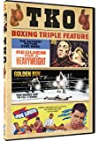 TKO Boxing Triple Feature: Requiem for a Heavyweight, Golden Boy, The Joe Louis Story