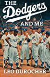 img - for The Dodgers and Me: The Inside Story book / textbook / text book