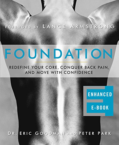 (Foundation (Enhanced Edition): Redefine Your Core, Conquer Back Pain, and Move with)