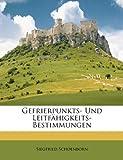Gefrierpunkts- und Leitfähigkeits-Bestimmungen, Siegfried Schoenborn, 1148564489