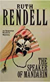 Front cover for the book The Speaker of Mandarin by Ruth Rendell