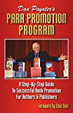 Para Promotion Program: A Step-By-Step Guide To Successful Book Promotion For Authors & Publishers