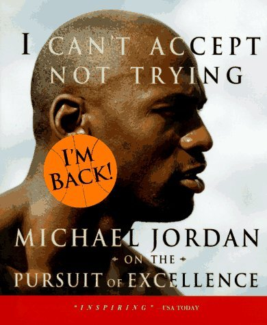 Rare Air / I Can't Accept Not Trying, Michael Jordan on the Pursuit of Excellence ( 2 Books in slipcase) (Michael Air Jordan Rare)