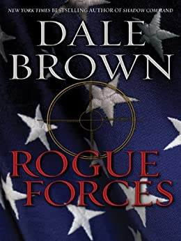 Rogue Forces (Patrick McLanahan) by [Brown, Dale]