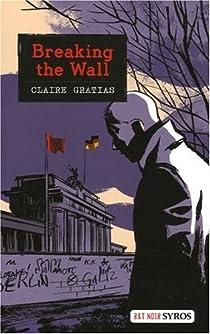 Breaking the Wall par Gratias