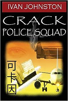 Crack police Squad