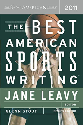 The Best American Sports Writing 2011 (The Best American Series ®) (Stanford Video Base)