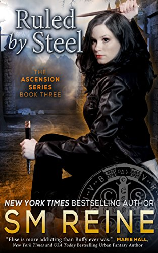 Amazon Ruled By Steel An Urban Fantasy Novel The Ascension