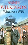 Winning a Wife, Annie Wilkinson, 0727861999