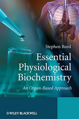 Essential Physiological Biochemistry: An Organ-Based Approach
